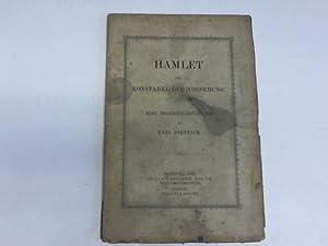 Hamlet der Konstabel der Vorsehung. Eine Shakespeare-Studie: Dietrich, Karl