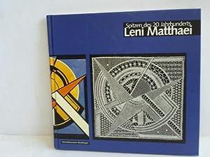 Leni Matthaei. Spitzen des 20. Jahrhunderts: Heimatmuseum (Hrsg.)