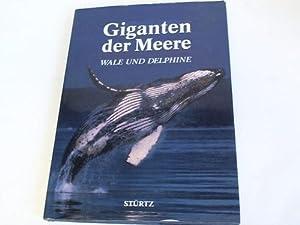 Giganten der Meere. Wale und Delphine: Cafiero, Gaetano/ Jahoda,