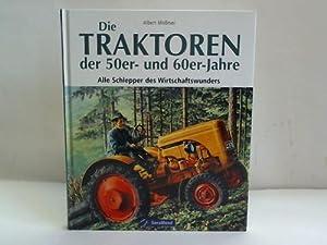 """AND Buch /""""Die Traktoren der 50er und 60er Jahre/"""" von Alfred Mößmer /""""Neu/"""""""