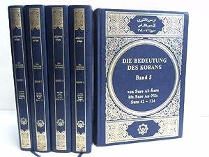 Die Bedeutung des Korans. Band 1 bis: Koran