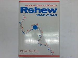 Rshew 1942/1943. Aus der Geschichte der 36.: Conrady, Alexander