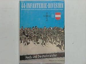 Die 44. Infanterie-Division. Reichs-Grenadier-Division Hoch- und Deutschmeister 1938-1945: Dettmer,...