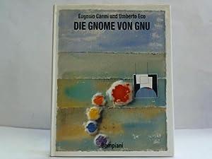 Die Gnome von Gnu: Carmi, Eugenio /