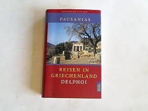 Reisen in Griechenland Band III: Delphoi. Bücher: Pausanias