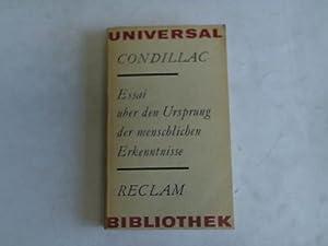 Essai über den Ursprung der menschlichen Erkenntnisse.: Condillac