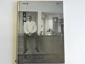 Kochen hilft! Kochbuch 4: Sass, Rainer