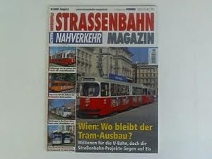 Wien: Wo bleibt der Tram-Ausbau?. Heft 8/2008: Strassenbahn Magazin Nahverkehr