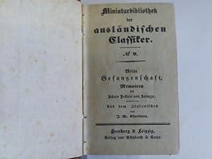 Meine Gefangenschaft. Memoiren. 2 Bände in einem: Pellico von Saluzzo, Silvio