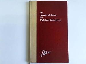 Die heutigen Methoden der Diphterie-Bekämpfung: Behringwerke, Leverkusen (Hrsg.)