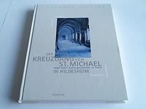 Der Kreuzgang von St. Michael in Hildesheim. 1000 Jahre Kulturgeschichte in Stein: Hildesheim - ...