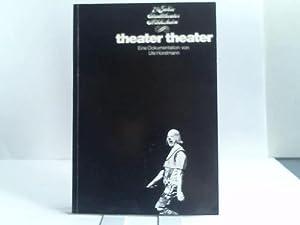 Theater Theater. 75 Jahre Stadttheater Hildesheim. Eine Dokumentation: Hildesheim - Horstmann, Ute