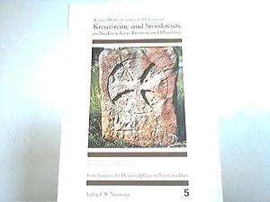 Kreuzsteine und Steinkreuze in Niedersachsen, Bremen und Hamburg. Vorhandene und verlorengegangene ...