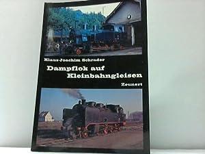Dampflok auf Kleinbahngleisen: Schrader, Klaus-Joachim