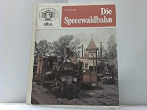Die Spreewaldbahn: Preuß, Erich
