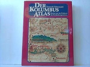 Der Kolumbusatlas. Karten aus der Frühzeit der Entdeckungsreisen: Nebenzahl, Kenneth