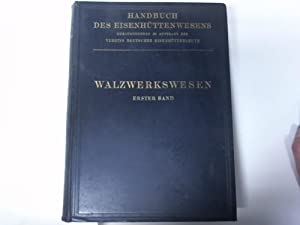 Walzwerkwesen. Erster Band: Puppe, J. / Stauber, G. (Hrsg.)