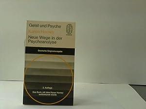 Neue Wege in der Psychoanalyse: Horney, Karen