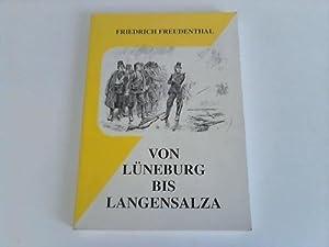 Von Lüneburg bis Langensalza. Erinnerungen eines hannoverschen Infanteristen: Freudenthal, ...