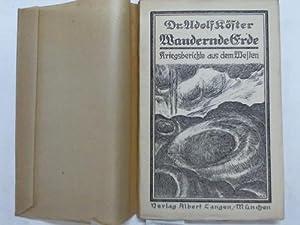 Wandernde Erde. Kriegsberichte aus dem Westen: Köster, Adolf