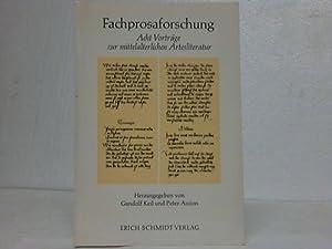 Fachprosaforschung. Acht Vorträge zur mittelalterlichen Artesliteratur: Keil, Gundolf u. ...