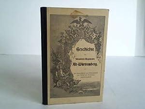 Geschichte des Infanterie-regiments Alt-Württemberg. Für Unteroffiziere und mannschaften ...