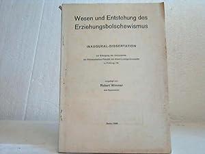 Wesen und Entstehung des Erziehungsbolschewismus: Wimmer, Robert