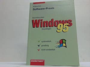 Software-Praxis. Betriebssystem Windows 95 Grundlagen