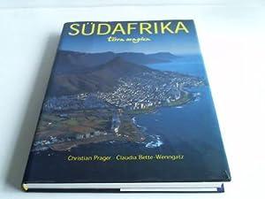 Südafrika: Prager, Christian / Bette-Wenngatz, Claudia