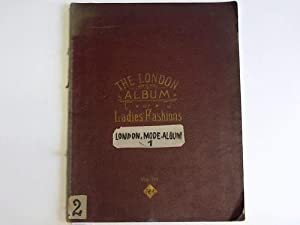 The London Album of Ladies' Fashions. Volume III. Number I