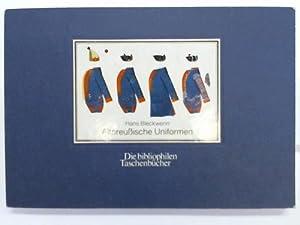 Altpreußische Uniformen 1755-1786: Bleckwenn, Hans