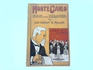 Monte Carlo. Facts and Fallacies: Maxim, Hiram S.