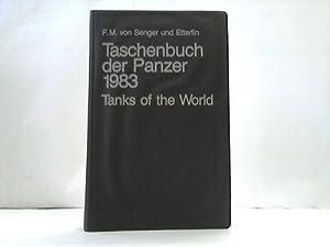 Taschenbuch der Panzer 1983. Tanks of the World: Senger und Etterlin, F.M./