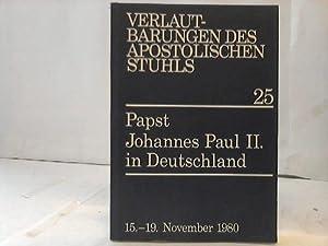 Predigten und Ansprachen von Papst Johannes Paul II. bei seinem Pastoralbesuch in Deutschland: ...