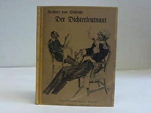 Der Dichterleutnant und andere Militärhumoresken: Schlicht, Freiherr von