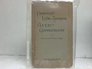 Frankenstein`s Lunar- u. Solarlicht und Auer`s Gasglühlicht: Perger, H. Ritter