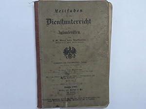 Leitfaden für den Dienstunterricht des Infanteristen: Waldersee, F. G. Graf von