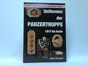 Uniformen der Panzertruppe. 1917- heute: Hormann, Jörg-M.