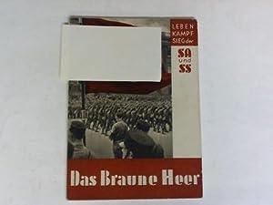 Das braune Heer. 100 Bilddokumente: Leben, Kampf: Hoffmann, Heinrich /