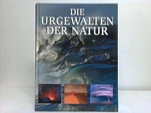 Die Urgewalten der Natur: Autorenkollektiv