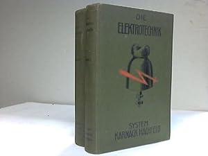 Die Elektrotechnik. System Karnack-Hachfeld. 2 Bände: Beffert, H. / Pahl, Dipl.Ing.