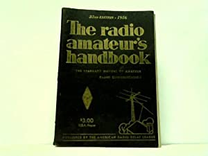 The radio amateur s handbook. Vacuum tubes and Semiconductors. The Catalog Section: Headquarters ...