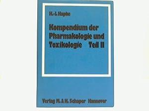 Kompendium der Pharmakologie und Toxokologie Teil II: Hapke, H.-J.