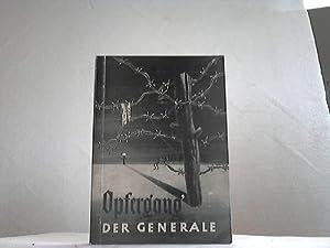 Opfergang der Generale: Folttmann, Josef / Möller-Witten, Hanns