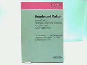 Hunde und Katzen: Hauser, K. W. (Hrsg.)