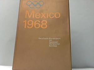 Die XIX. Olympischen Sommerspiele Mexiko 1968. Das offizielle Standardwerk des Nationalen ...