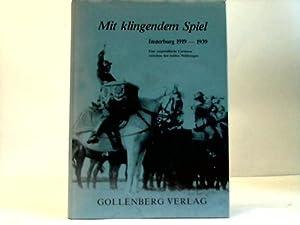 Mit klingendem Spiel. Insterburg 1919-1939: Zander, Horst F.