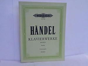 G. F. Händel. Klavierwerke. Band I: Suiten: Serauky, Walter (Hrsg.)