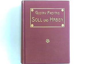 Soll und Haben. Roman in sechs Büchern: Freytag, Gustav