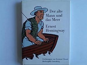 Der alte Mann und das Meer: Hemingway, Ernest